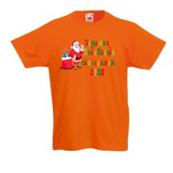 Детска тениска Коледа SANTA clause Защо ми е Дядо Коледа като си имам ЛЕЛЯ
