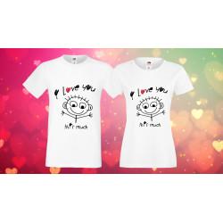 Комплект тениски за влюбени I love you this much