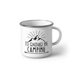 """Метално Емайлирано канче """"I'd radther be camping"""""""