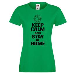 Дамска тениска Корона вирус Keep Calm and Stay at Home 016