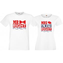Mr Right Mrs Always Right Комплект тениски за влюбени