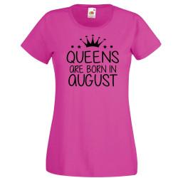 Дамска тениска с къс ръкав Queens are born in August