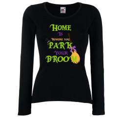 Дамска тениска Хелоуин Home is where you park your broom